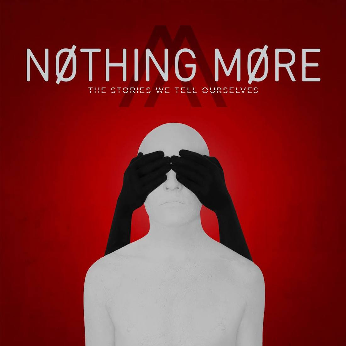 NOTHING MORE - The Stories We Tell Ourselves Tour 2017