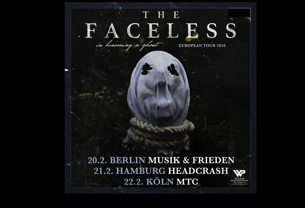 THE FACELESS - In Becoming A Ghost European Tour 2018